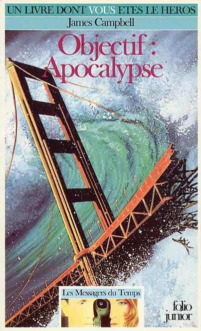 [Loufoque]   Donnez un nouveau titre aux LDVELH - Page 16 04_objectif_apocalypse